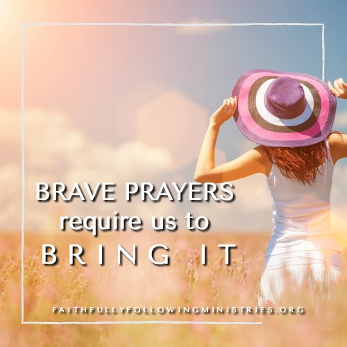 Day 10: Praying Brave With a Yes Heart