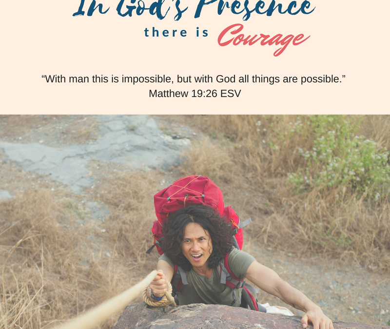 Day 7: In God's Presence there is Courage