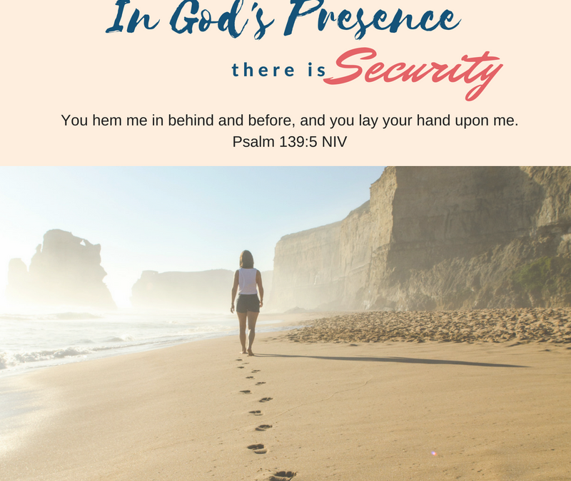 Day 2- In God's Presence there is Security