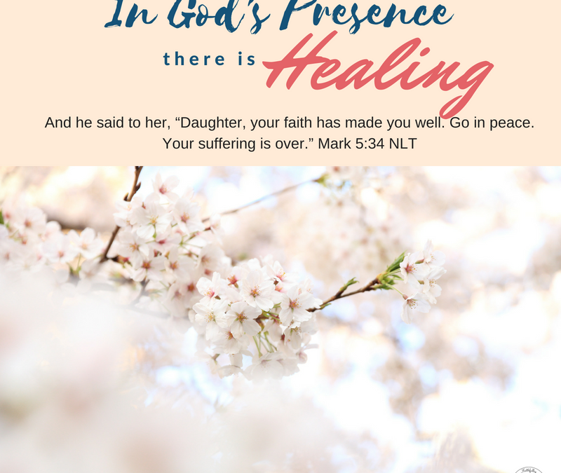 Day 11~ In God's Presence there is Healing
